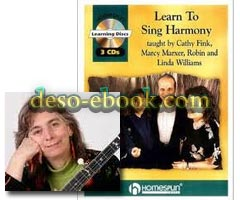 Cathy Fink – Learn To Sing Harmony